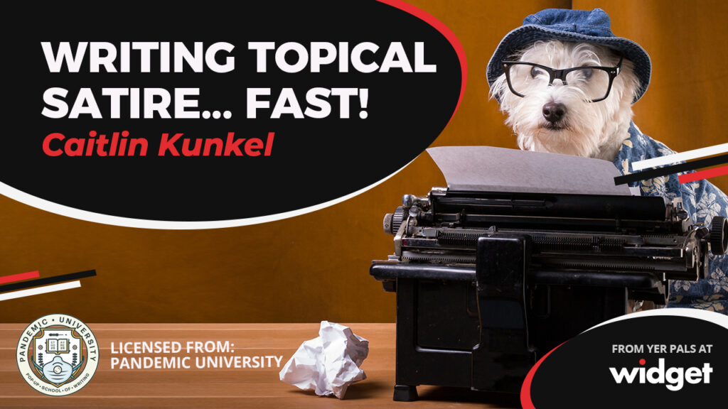 A thumbnail for Caitlin Kunkel's Write Topical Satire Fast course