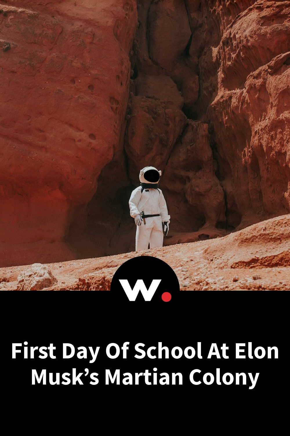 First Day Of School At Elon Musk's Martian Colony