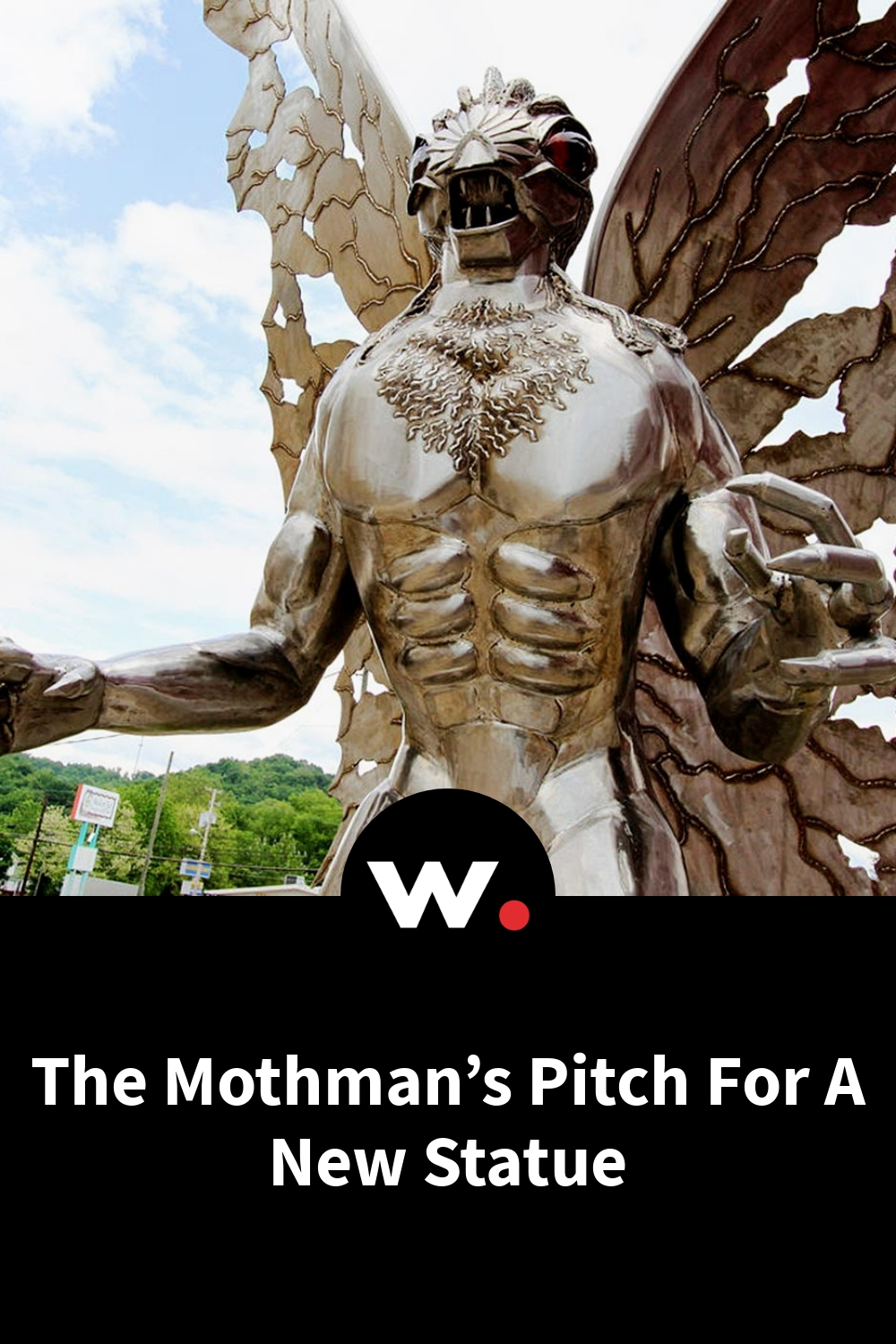 The Mothman's Pitch For A New Statue