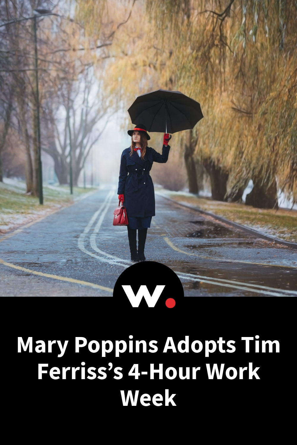 Mary Poppins Adopts Tim Ferriss's 4-Hour Work Week