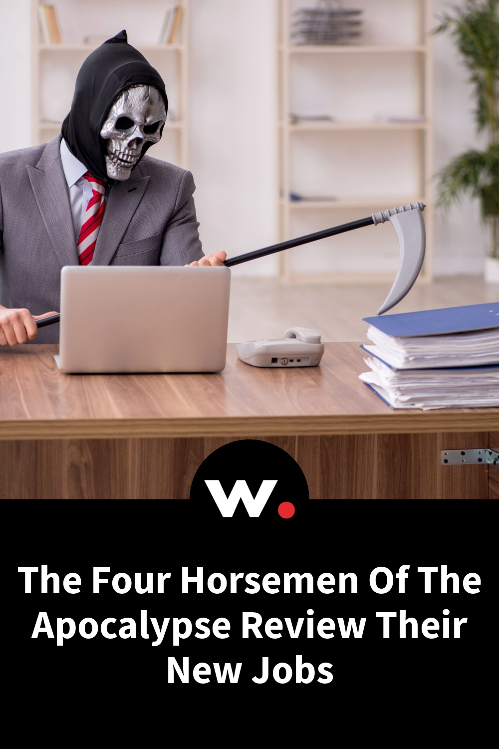 The Four Horsemen Of The Apocalypse Review Their New Jobs
