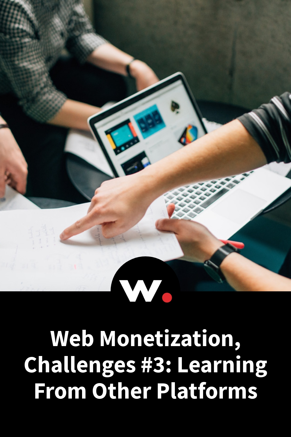 Web Monetization, Challenges #3: Learning From Other Platforms