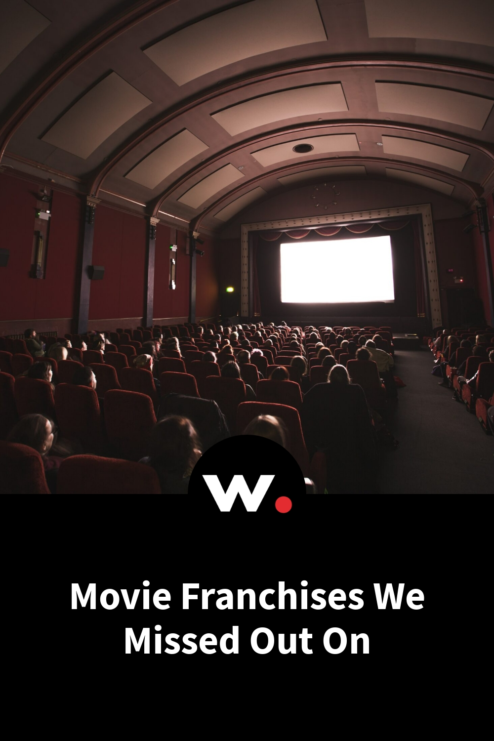 Movie Franchises We Missed Out On