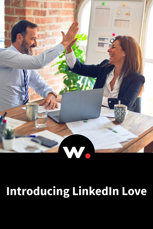 Introducing LinkedIn Love