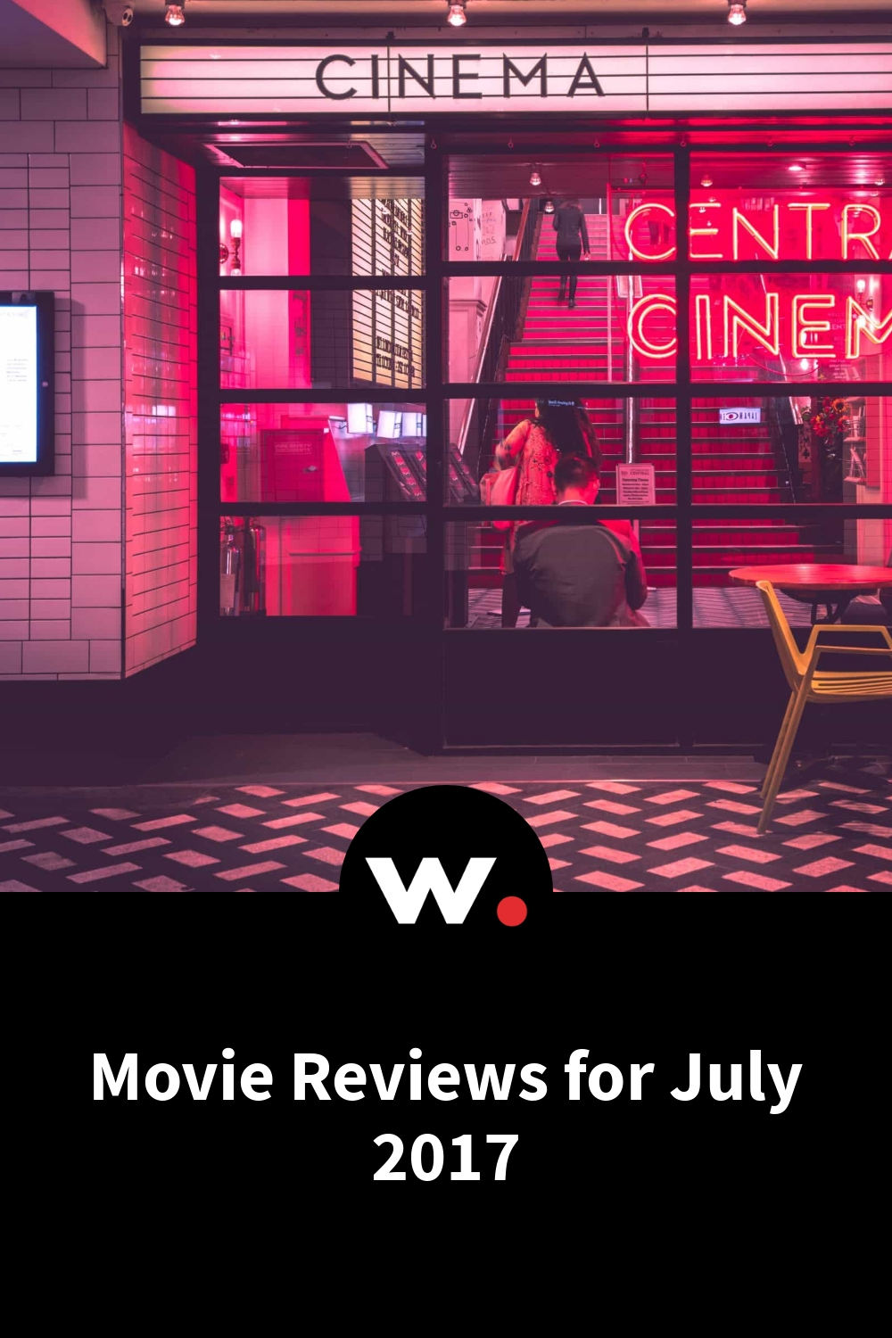 Movie Reviews for July 2017
