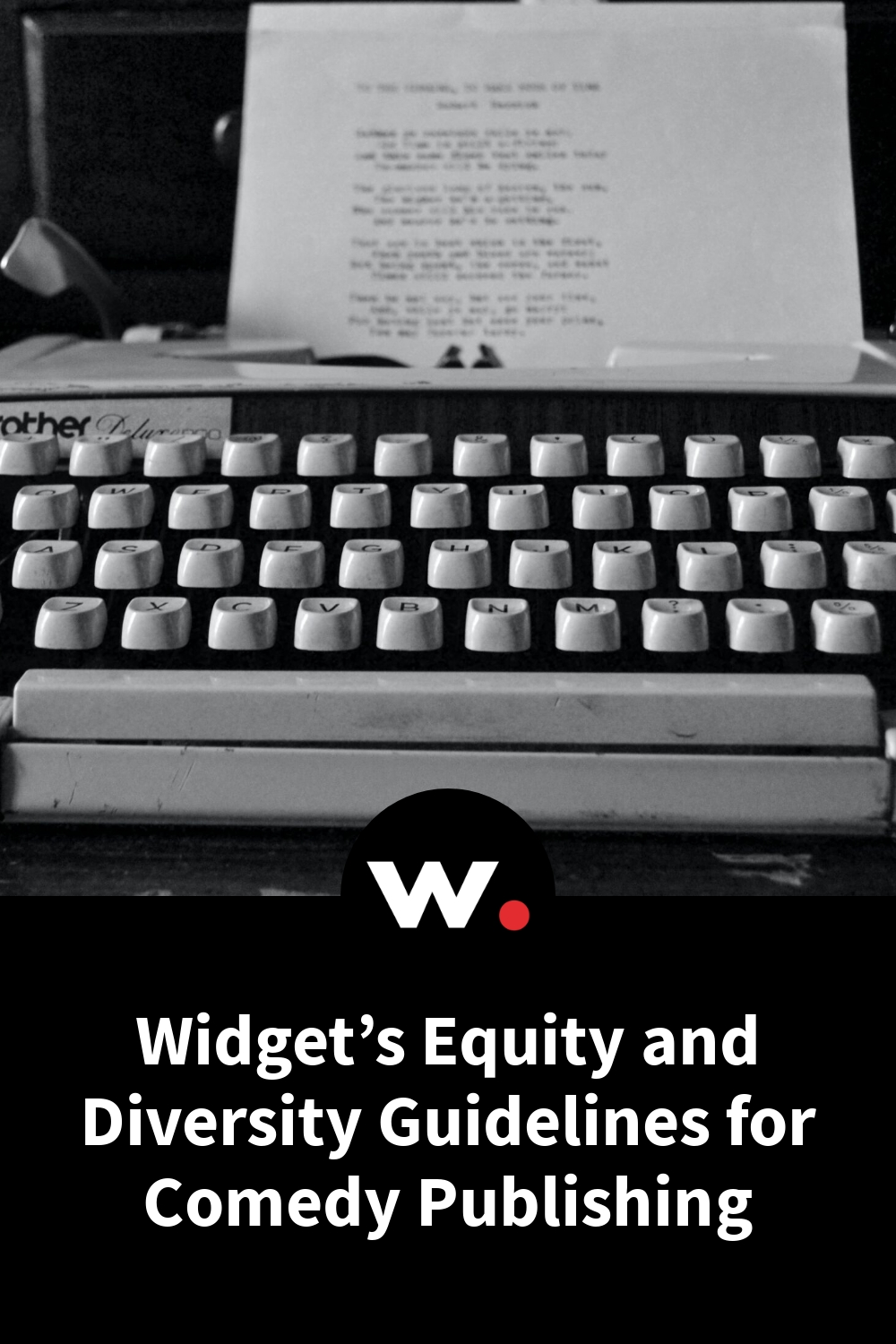 Widget's Equity and Diversity Guidelines for Comedy Publishing