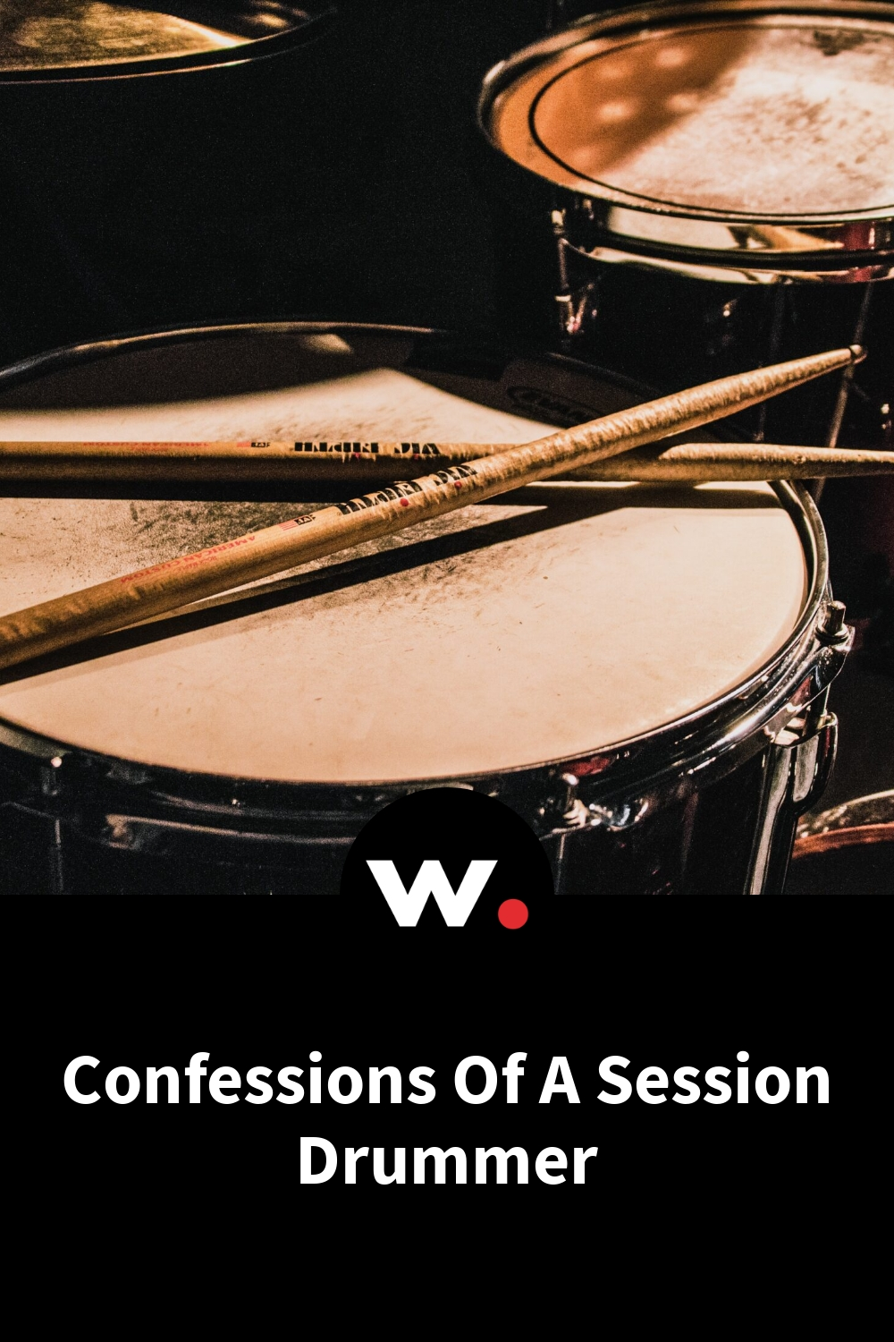 Confessions Of A Session Drummer