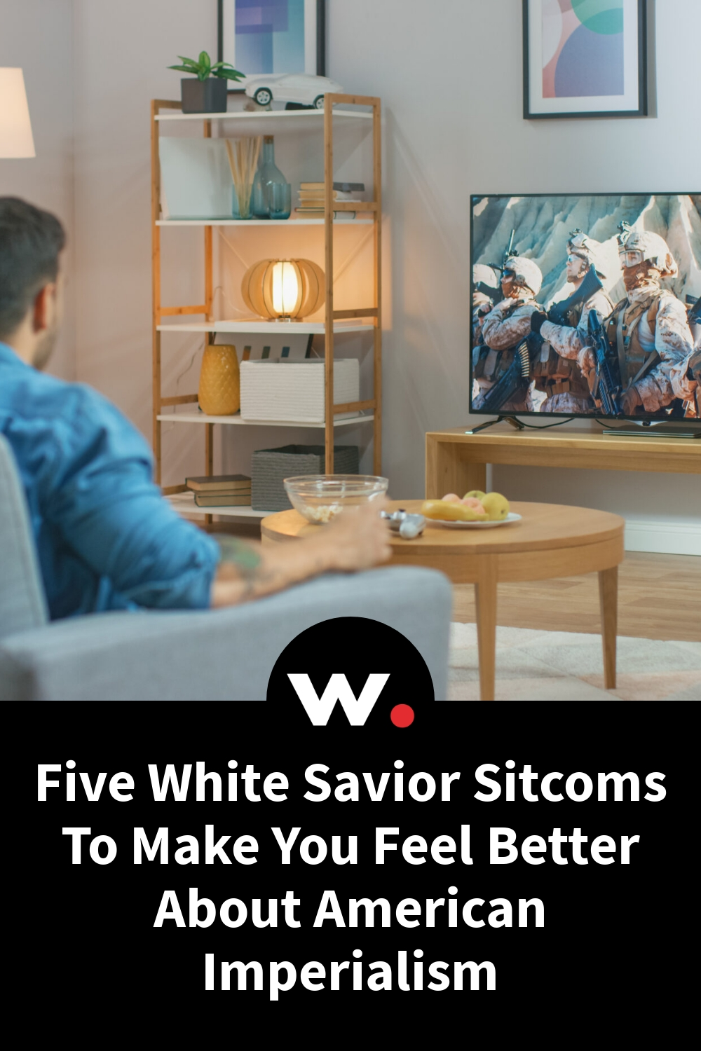 Five White Savior Sitcoms To Make You Feel Better About American Imperialism
