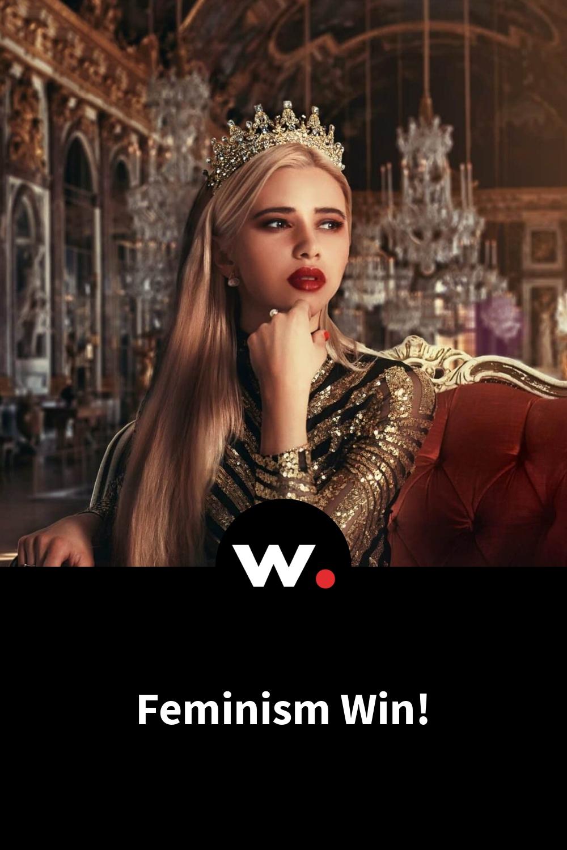Feminism Win!