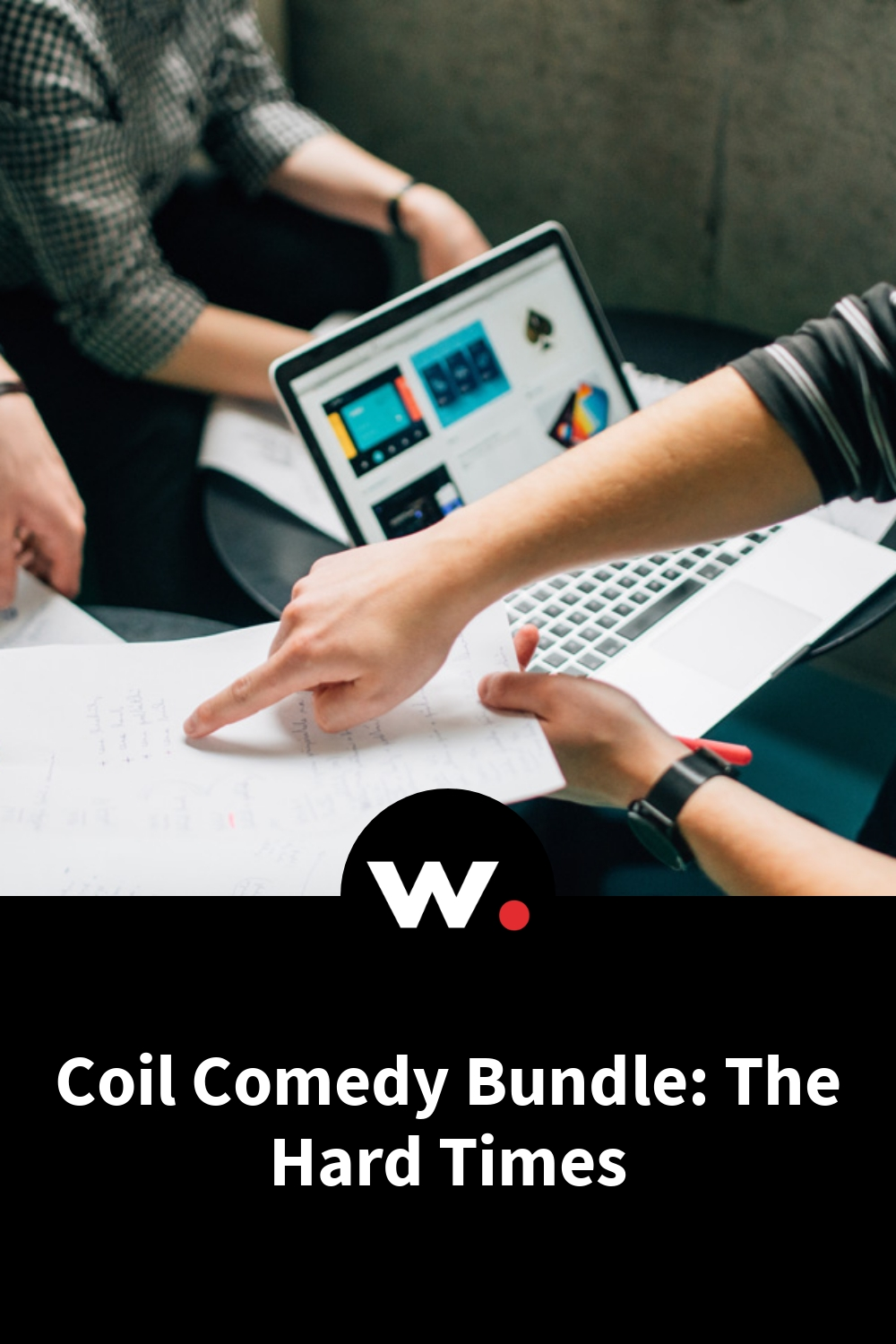Coil Comedy Bundle: The Hard Times