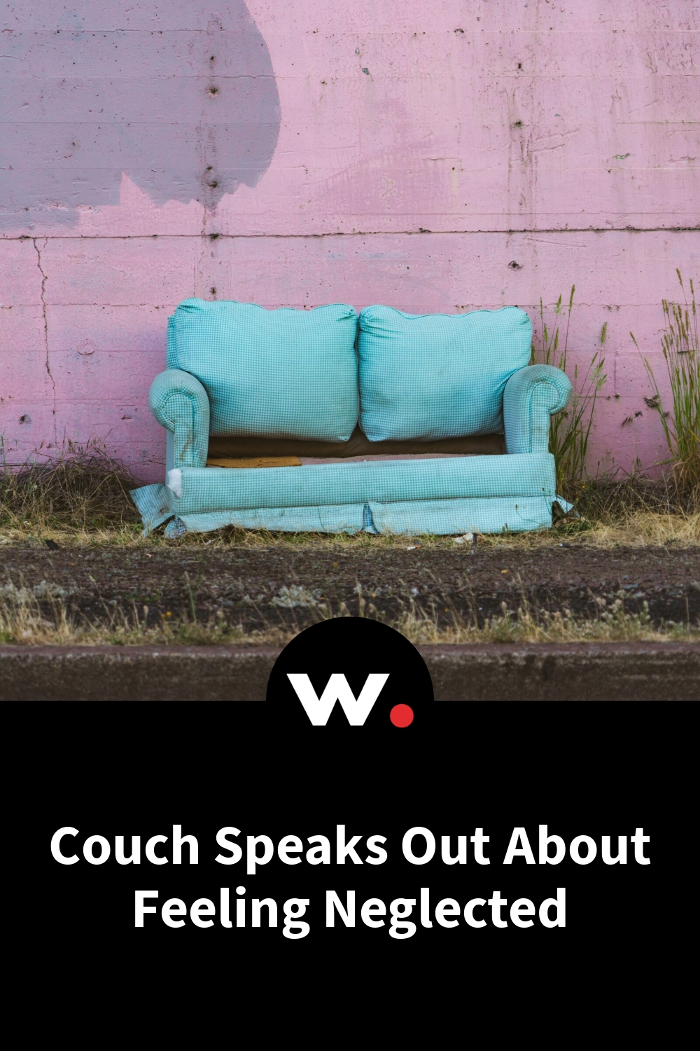 Couch Speaks Out About Feeling Neglected