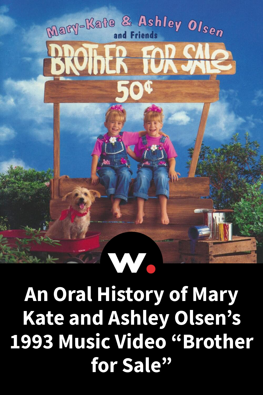 """An Oral History of Mary Kate and Ashley Olsen's 1993 Music Video """"Brother for Sale"""""""